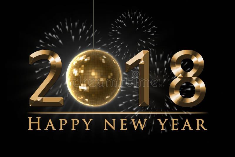 El ejemplo de la víspera del ` s del Año Nuevo 2018, la tarjeta con los fuegos artificiales, 2018 de oro, el globo del disco del  libre illustration