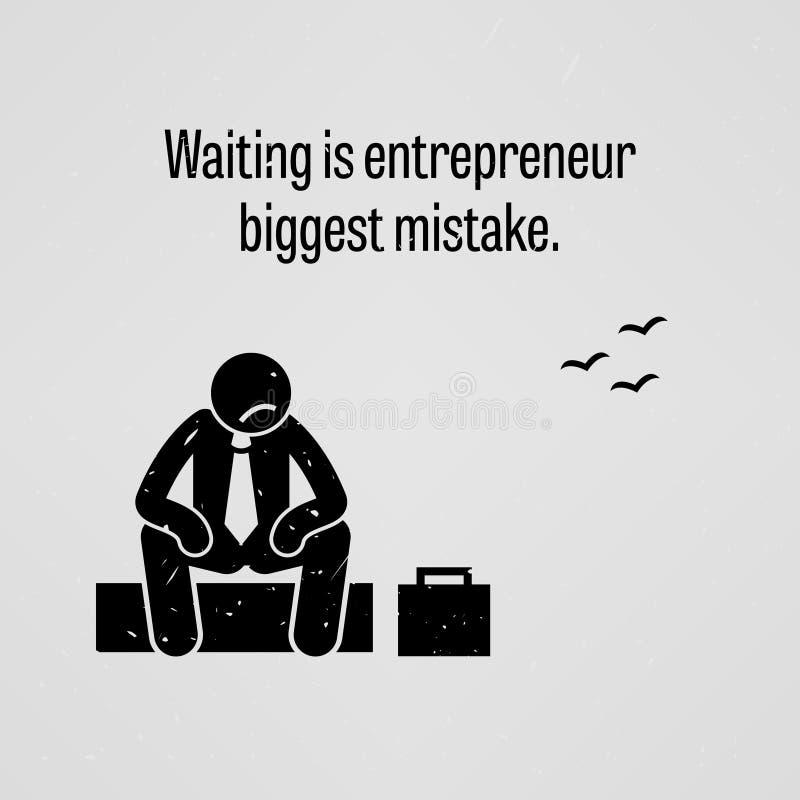 El esperar es el error más grande del empresario libre illustration