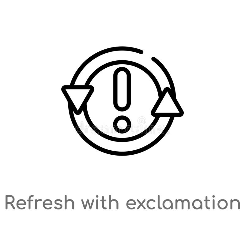 el esquema restaura con el icono del vector de la exclamación línea simple negra aislada ejemplo del elemento del último concepto stock de ilustración