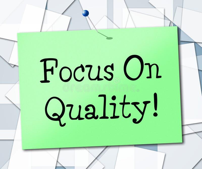 El foco en calidad representa certifica aprueba y excelente stock de ilustración