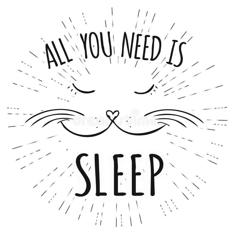 El gato lindo, todo lo que usted necesita es sueño - inscripción ilustración del vector