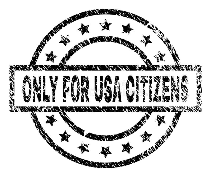 El Grunge texturizó SOLAMENTE PARA los CIUDADANOS de los E.E.U.U. sella el sello libre illustration