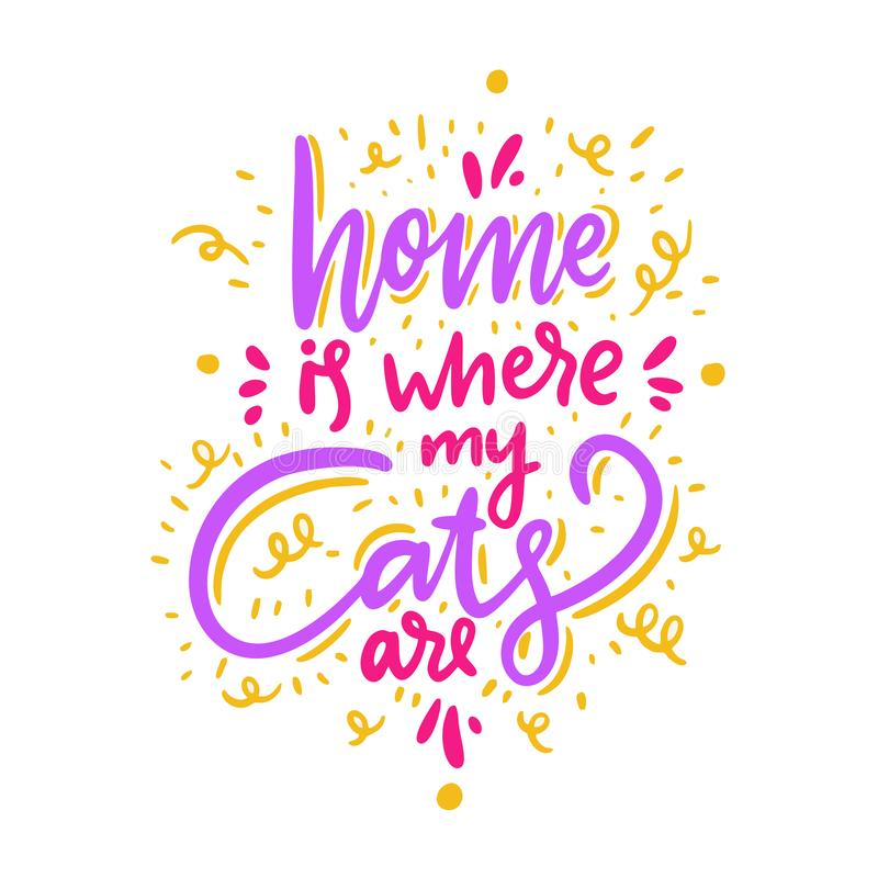 El hogar es donde están mis gatos Letras dibujadas mano del vector Cita inspirada de motivación libre illustration