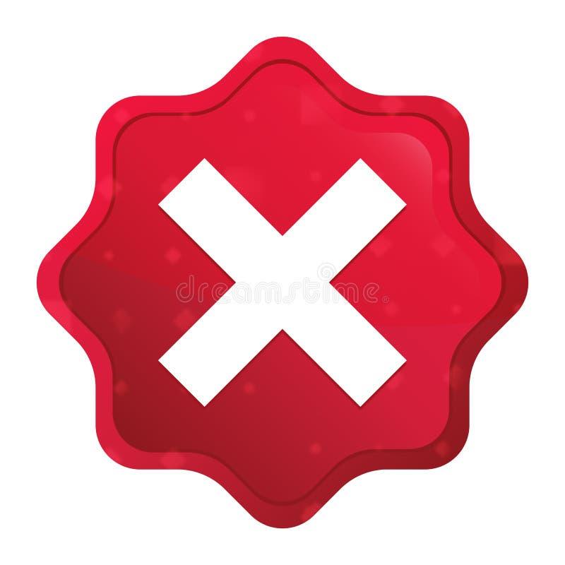 El icono cruzado brumoso subió botón rojo de la etiqueta engomada del starburst stock de ilustración