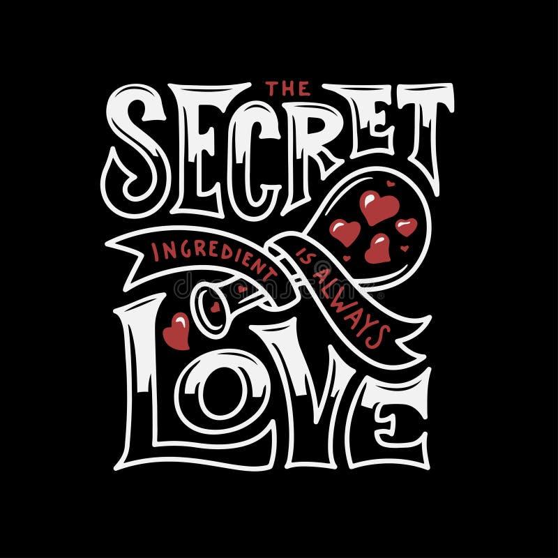 El ingrediente secreto es siempre letras de amor Ejemplo del vector del vintage ilustración del vector