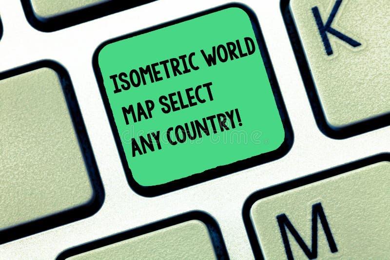 El mapa del mundo isométrico del texto de la escritura de la palabra selecciona cualquier país Concepto del negocio para la llave fotos de archivo
