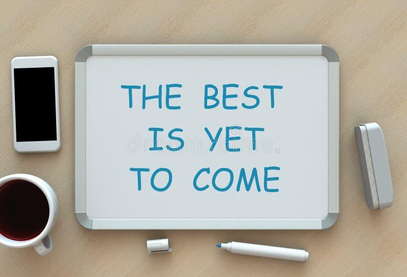 El mejor debe todavía venir, mensaje en whiteboard, teléfono elegante y café en la tabla foto de archivo libre de regalías