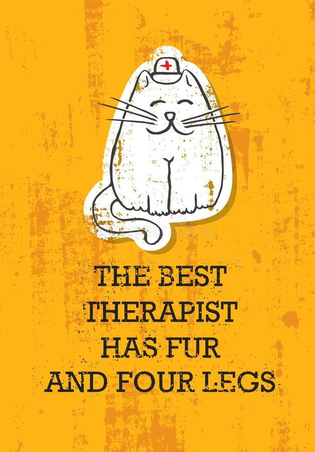 El mejor significar de las piernas de Has Fur And cuatro del terapeuta Concepto divertido lindo de la bandera de la cita Cartel d ilustración del vector