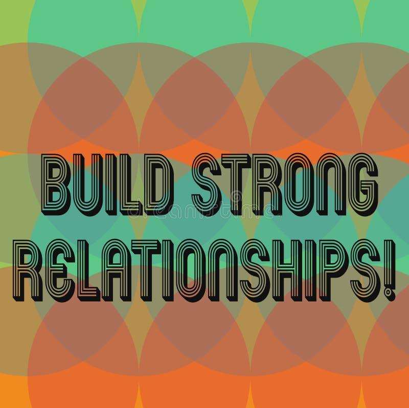 El mostrar de la muestra del texto construye relaciones fuertes Buenas relaciones laborales del iniciado conceptual de la foto co stock de ilustración