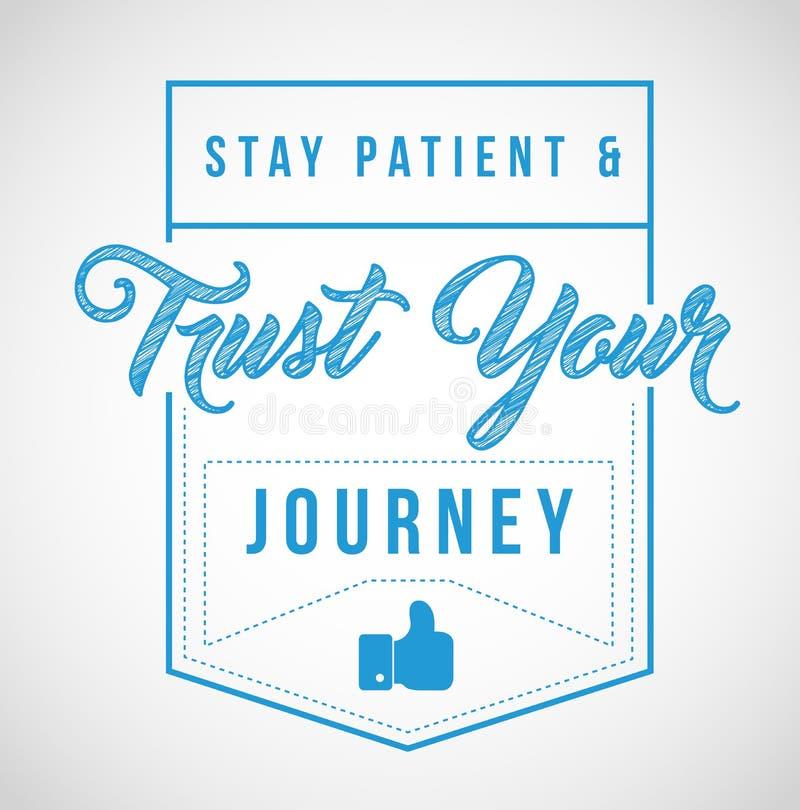 el paciente de la estancia y confía en su mensaje del viaje stock de ilustración