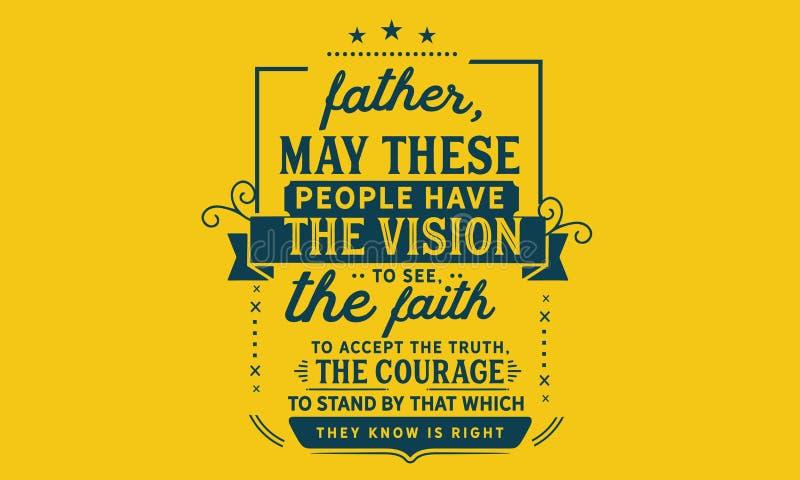 El padre, puede esta gente tener la visión a ver libre illustration