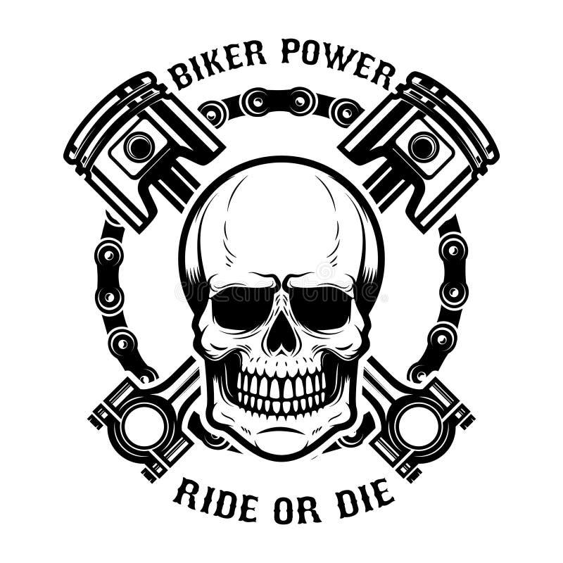 El poder del motorista, paseo o muere Cráneo humano con los pistones cruzados Diseñe el elemento para el logotipo, etiqueta, embl libre illustration