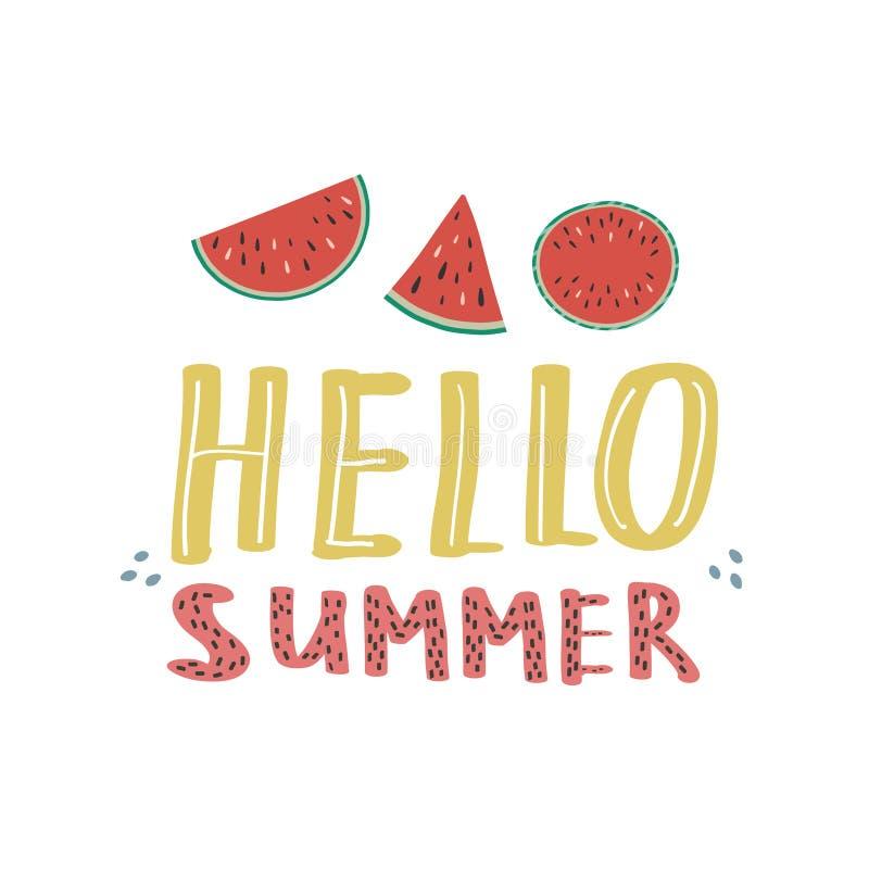 El poner letras con los dibujos de sandías Ejemplo en el estilo del garabato Vector que dibuja a mano Hola verano ilustración del vector