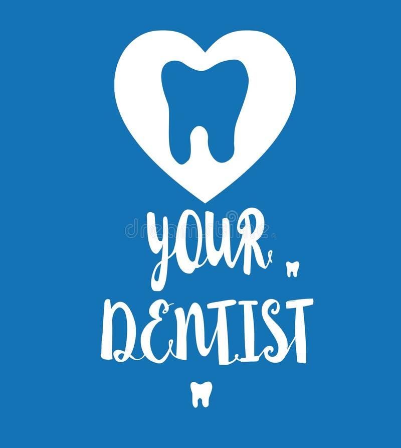 El poner letras manuscrito, ejemplo dental 'Ame a su dentista ' stock de ilustración