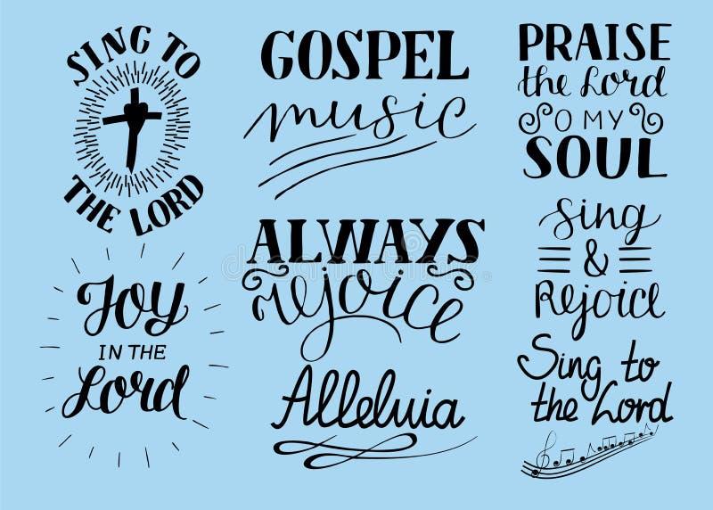 El sistema de 8 citas cristianas de las letras de la mano canta al señor alleluia Disfrute siempre Alabanza o mi alma Música gosp libre illustration