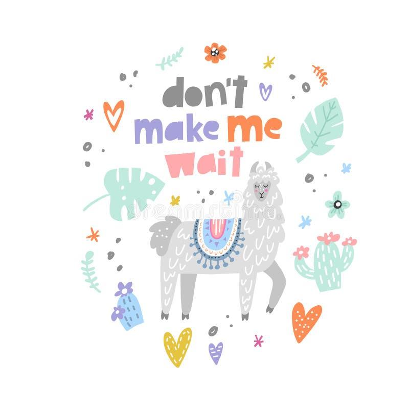 El ` t de Don me hace al lama de la espera libre illustration