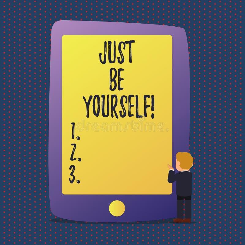 El texto apenas sea usted mismo de la escritura Motivación confiada verdadera de la honradez de la confianza de la actitud del un ilustración del vector