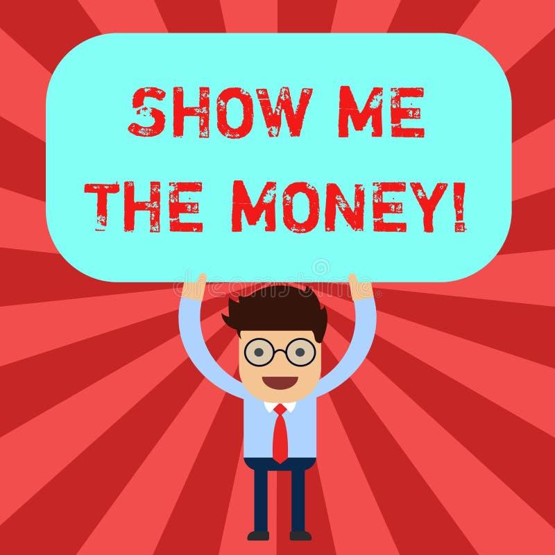 El texto de la escritura me muestra el dinero El significado del concepto que muestra el efectivo antes de comprar o de hacer inv stock de ilustración