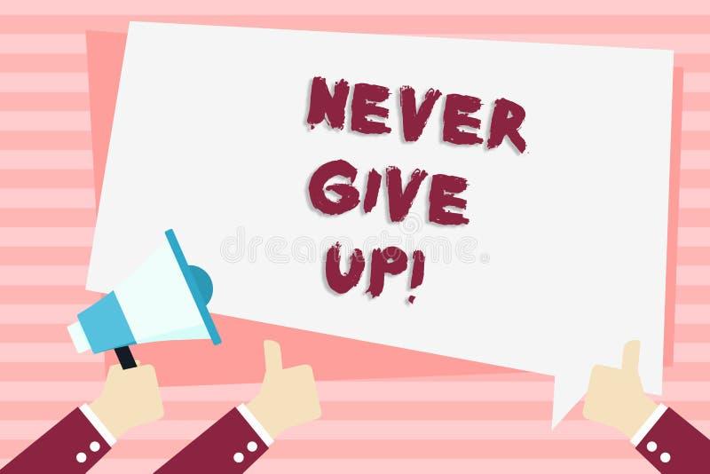 El texto de la escritura nunca abandona El significado del concepto sea persistente se motiva nunca para tener éxito la tenencia  ilustración del vector