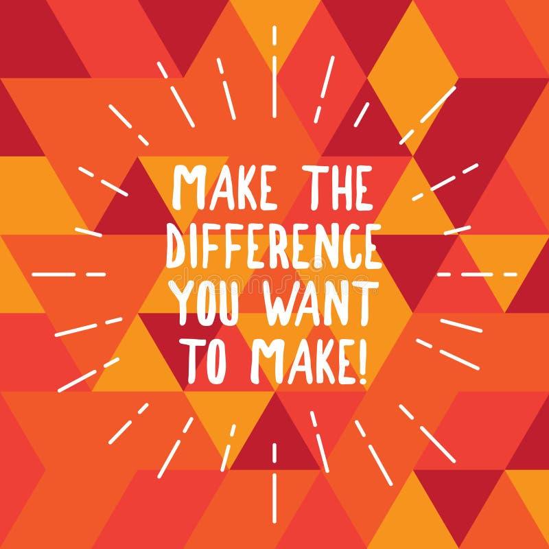 El texto de la escritura de la palabra diferencia que usted quiere hacer Concepto del negocio para la motivación para un diverso  ilustración del vector