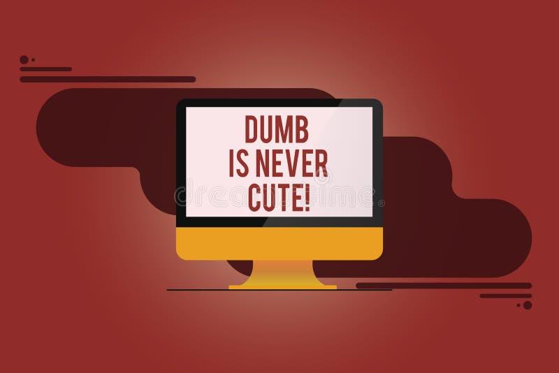 El texto de la escritura de la palabra mudo nunca es lindo El concepto del negocio para a ser ignorante estúpido nunca es una car libre illustration