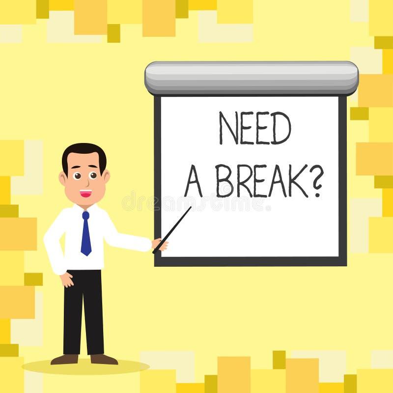 El texto de la escritura de la palabra necesita un Breakquestion El concepto del negocio para la separación necesaria las vacacio libre illustration