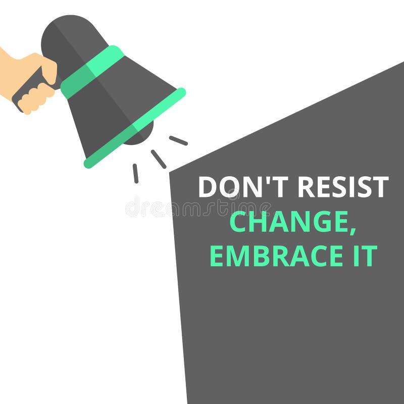 El texto Don t de la escritura de la palabra no resistir el cambio, lo abraza ilustración del vector
