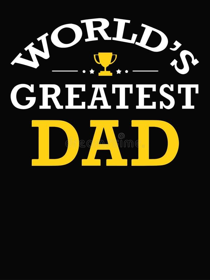 El texto más grande del papá del mundo aislado en fondo negro stock de ilustración