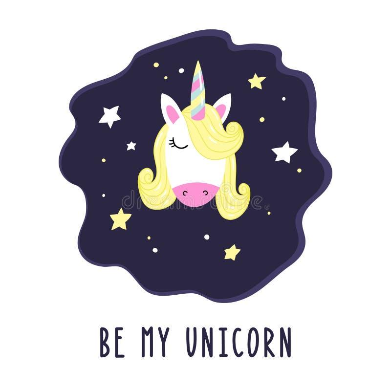 El unicornio lindo de la historieta con las estrellas y la inscripción sea mi unicornio Ilustraci?n del vector ilustración del vector