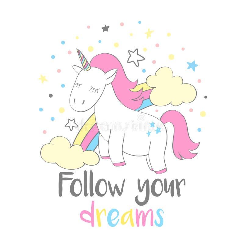 El unicornio lindo mágico en estilo de la historieta con las letras de la mano sigue sus sueños stock de ilustración