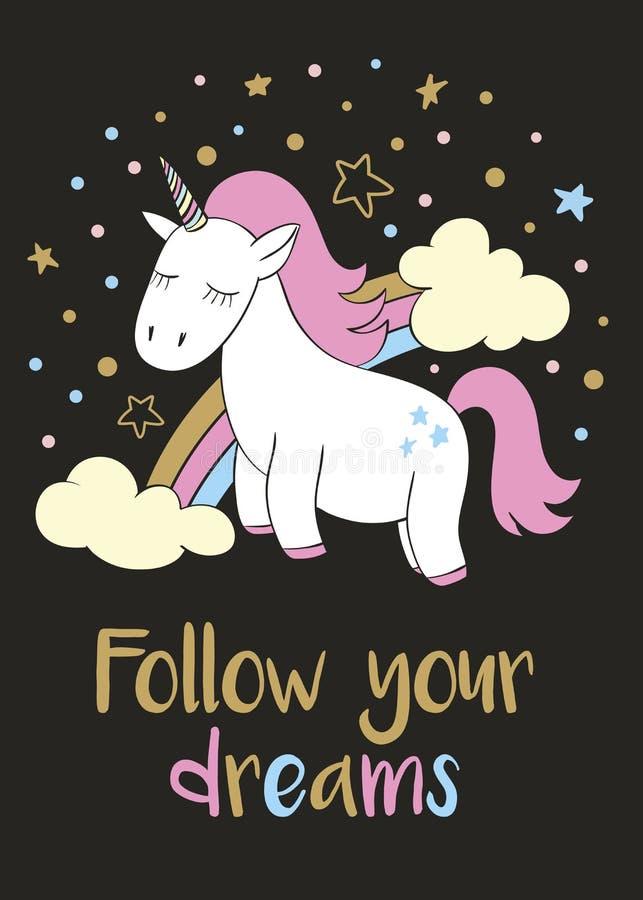 El unicornio lindo mágico en estilo de la historieta con las letras de la mano sigue sus sueños ilustración del vector