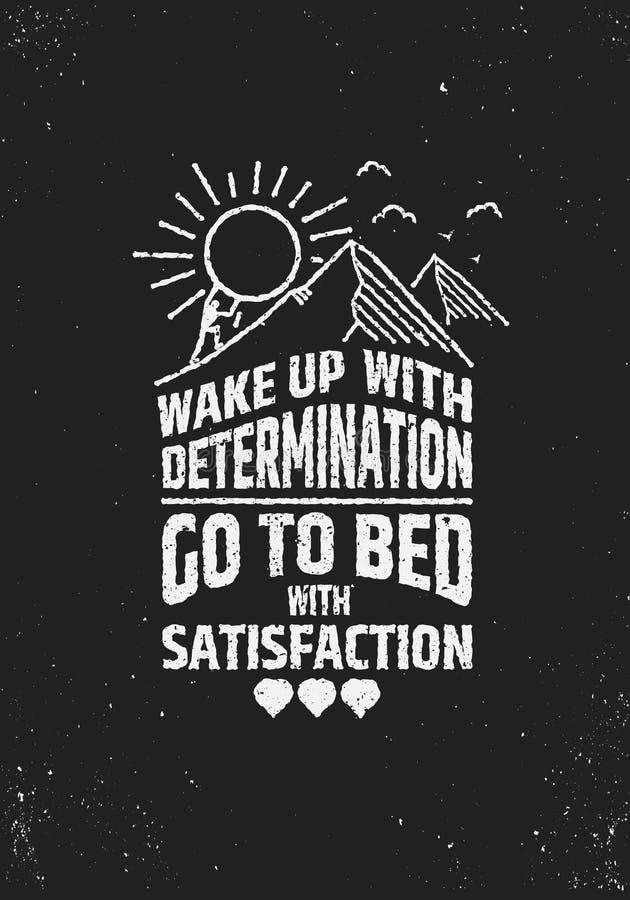El uo de la estela con la determinación se va a la cama cartel inspirador de la satisfacción del ingenio stock de ilustración