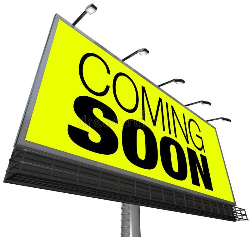 El venir pronto cartelera anuncia nuevo evento de la tienda de la abertura stock de ilustración
