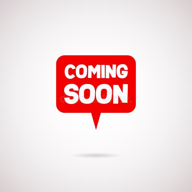El venir pronto vector de la burbuja del discurso El venir rojo pronto bandera, elemento del diseño en venta, publicidad de negoc stock de ilustración