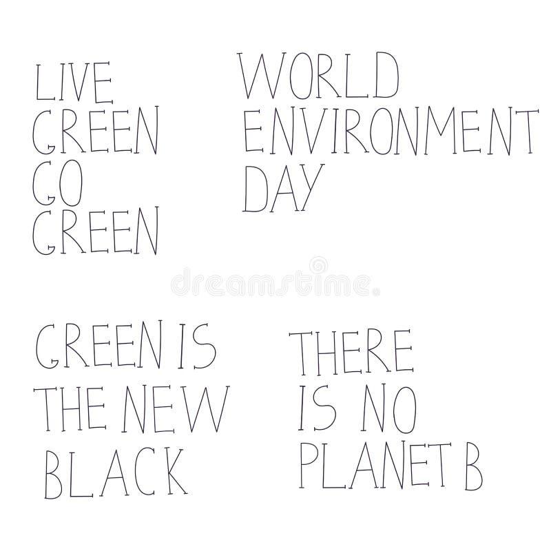 El verde vivo va verde, allí no es ningún planeta B, verde es el nuevo negro, día del ambiente mundial Sistema exhausto del vecto ilustración del vector
