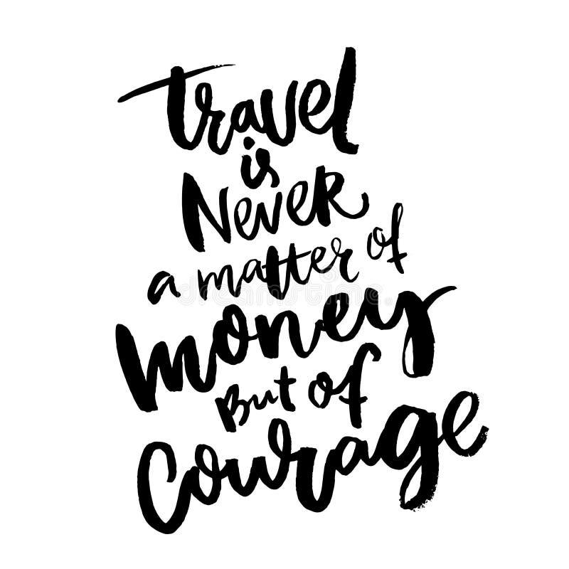 El viaje nunca es una cuestión de dinero, pero de valor Cita inspirada sobre viajar Diseño de motivación del cartel stock de ilustración