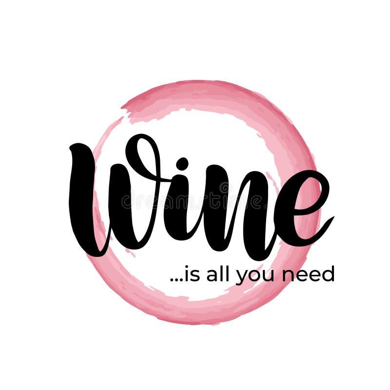 El vino es todo usted necesidad libre illustration