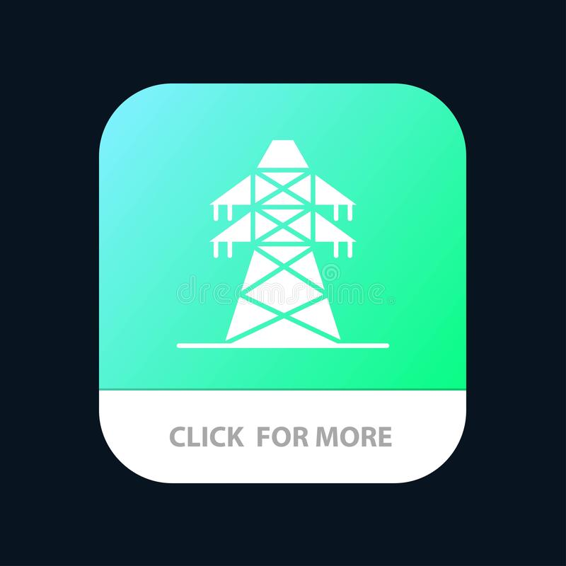 Electrical, Energy, Transmission, Transmission Tower Mobile App Button. Android and IOS Glyph Version vector illustration