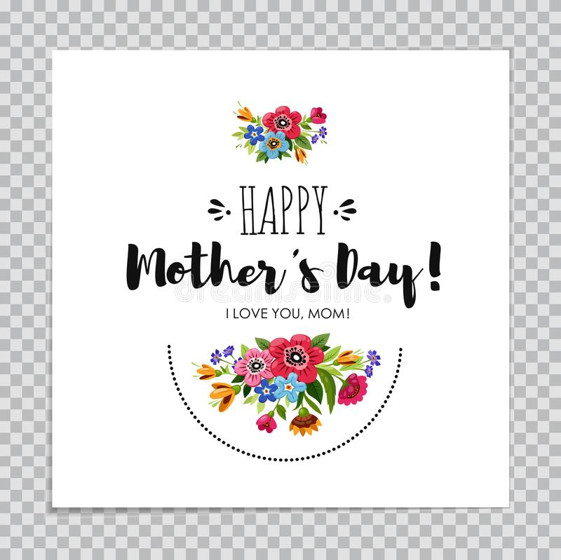 Elegancka Szczęśliwa matka dnia karta na przejrzystym tle Wręcza patroszonemu literowaniu Szczęśliwego matka dzień dekorującego z royalty ilustracja