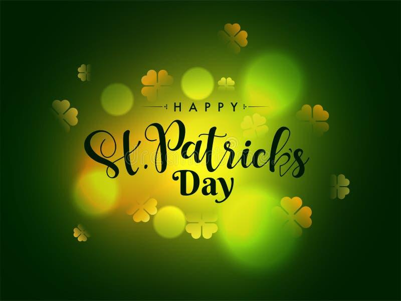 Elegancki literowanie Szczęśliwy St Patrick dzień na zielonym bokeh tle ilustracji