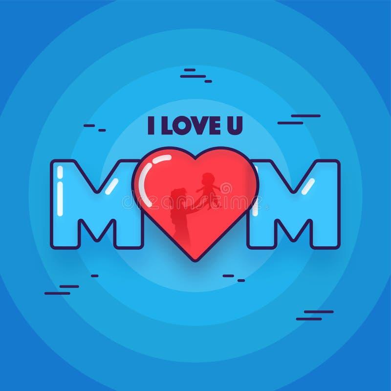 Elegancki tekst Kocham Ciebie mama na błękitnym kółkowym tle Szczęśliwy m royalty ilustracja