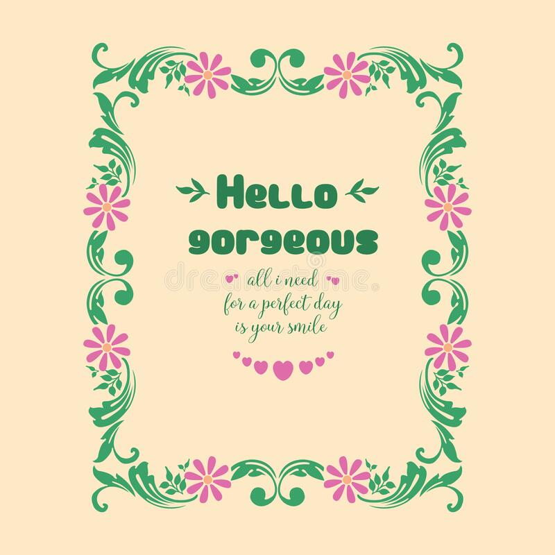 Elegant frame with leaf and pink wreath, for hello gorgeous card design. Vector. Illustration royalty free illustration