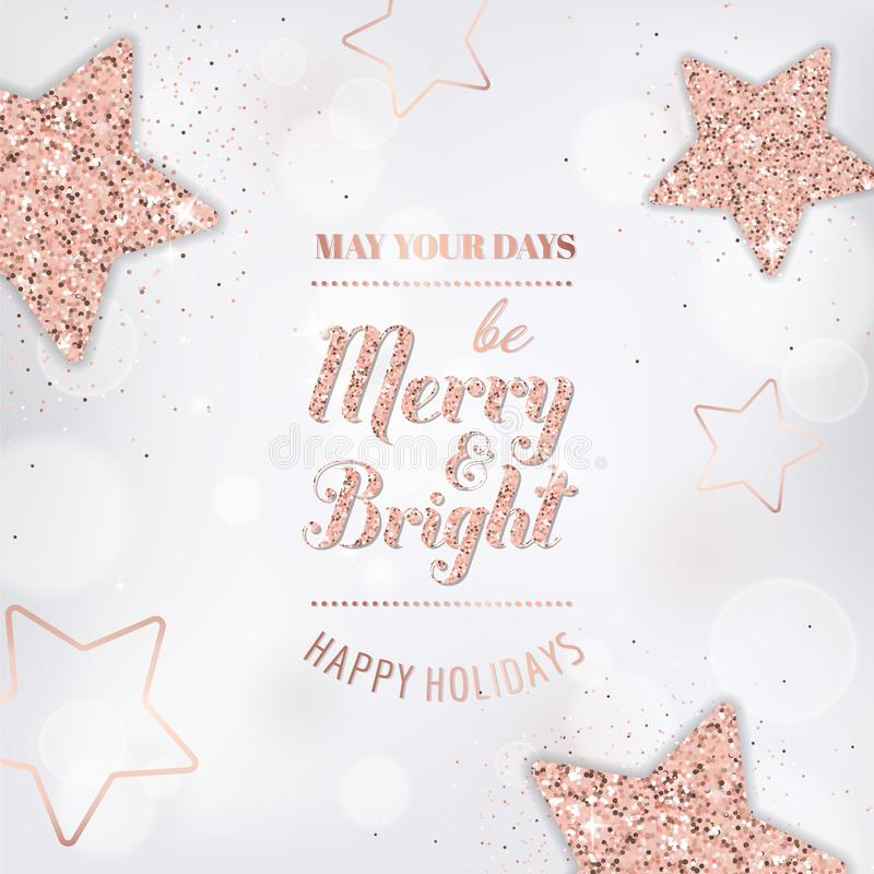 Elegant merry christmas card with rose gold glitter stars for invitation or greetings or flyer new year brochure 2019. Elegant merry christmas card with rose stock illustration