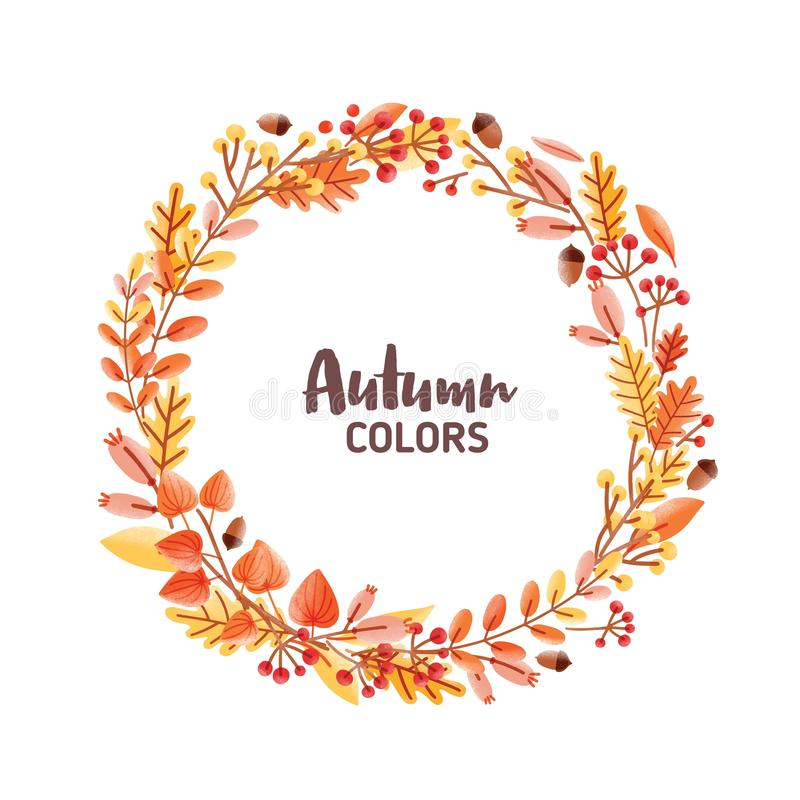 Elegant round frame, garland, wreath or border made of colorful fallen oak leaves, acorns and berries and Autumn Colors stock illustration