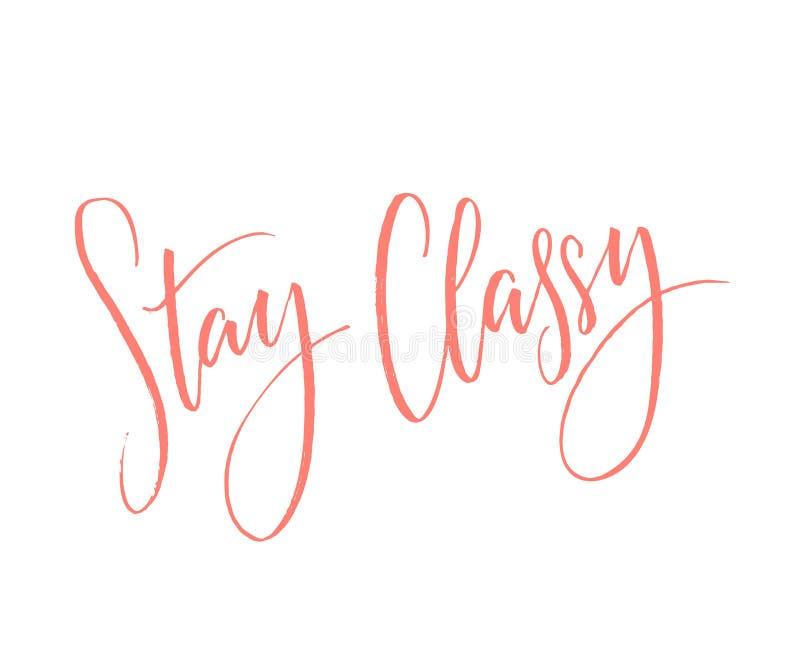 Elegant verblijf Inspirational citaat, moderne kalligrafie Roze woorden op witte achtergrond royalty-vrije illustratie