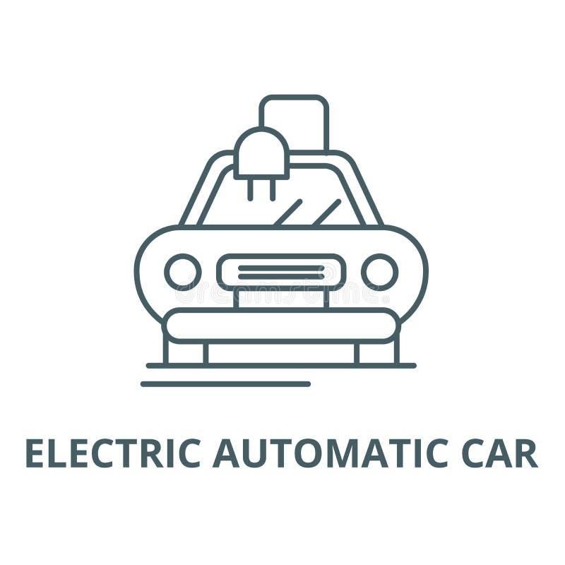 Elektryczna automatyczna samochód linii ikona, wektor Elektryczny automatyczny samochodowy konturu znak, pojęcie symbol, płask ilustracja wektor