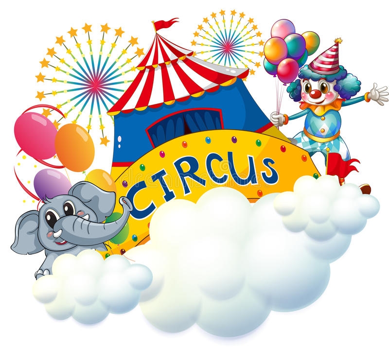 Download An Elephant And A Clown With A Circus Signage In The Center Royalty Free Stock Photos - Image: 32732668