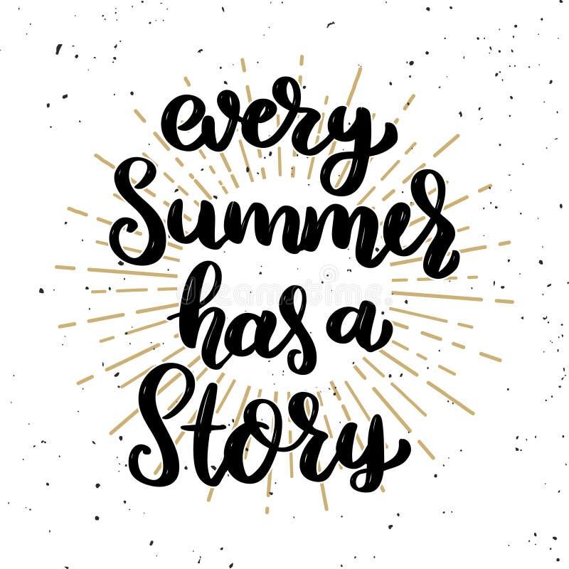 Elke zomer heeft een verhaal Het van letters voorzien uitdrukking op lichte achtergrond Ontwerpelement voor affiche, t-shirt, kaa vector illustratie