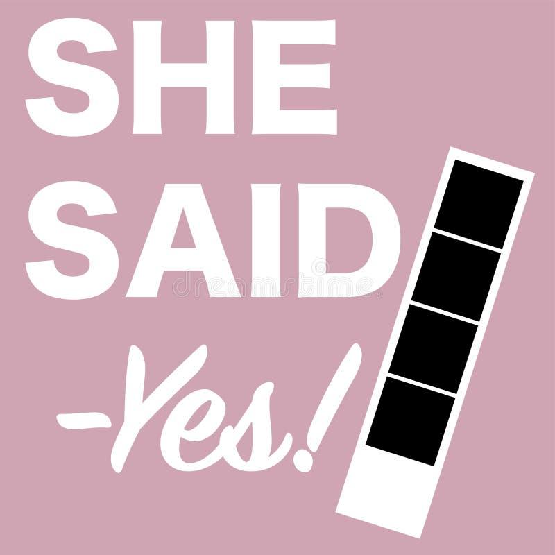 Elle a dit oui dessus vous se mariera illustration libre de droits