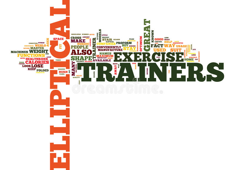 Elliptical Trainers Are Great Text Background Word Cloud Concept stock illustration